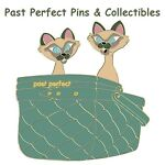 Past Perfect Pins and Collectibles
