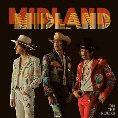 MIDLAND CD - ON THE ROCKS (2017) - NEW UNOPENED - COUNTRY - BIG MACHINE