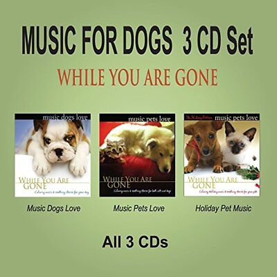 MUSIC FOR DOGS 3 CD Set - Dog Music & Pet Music While You Are Gone NEW UNOPENED!