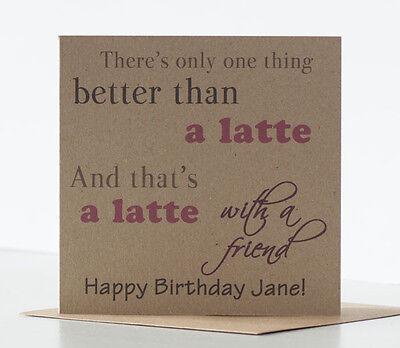 Birthday Card Special Friend Best Friend Latte Coffee Birthday Card for