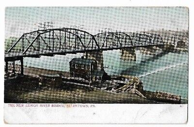 Early 1900s Postcard: New Lehigh River Bridge,Allentown PA  Made in Germany