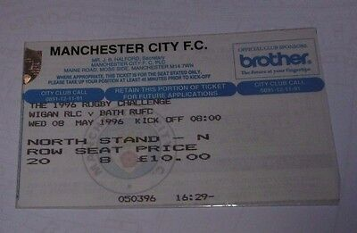 Wigan v Bath 8th May 96 Cross Code Rugby Challenge Maine Road Manchester Ticket