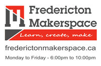Fredericton Makerspace - Learn, Create, Make!