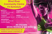 GROUP FITNESS IN BLIND RIVER!
