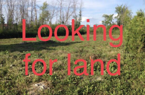 Looking for vacant land.