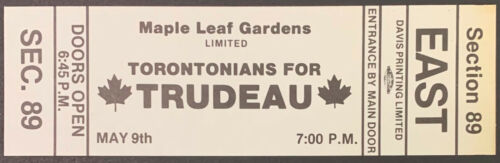 1979 Maple Leaf Gardens Pierre Elliott Trudeau Prime Minister Rally Ticket