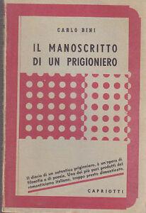 IL-MANOSCRITTO-DI-UN-PRIGIONIERO-di-Carlo-Bini-Capriotti-1944-risorgimento