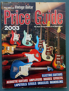 The Official Vintage Guitar Magazine Price Guide - 2003