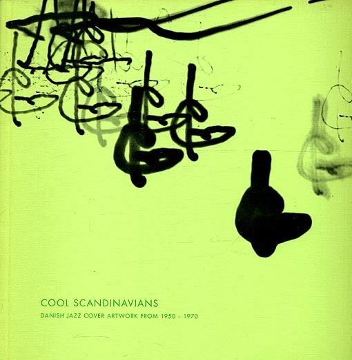 Cool Scandinavians – Danish Bk Danish Jazz Record Cover Artwork 1950-1970