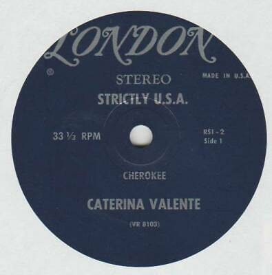 CATERINA VALENTE 7 INCH STEREO 33 CHEROKEE B/W SUMMERTIME LOVE EX LONDON RSI-2