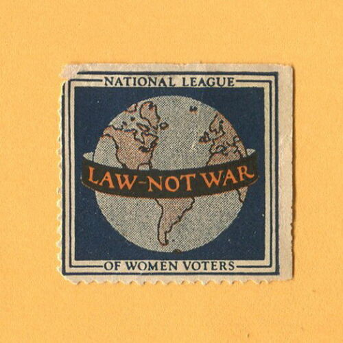 1920s  National League of Women Voters  LAW NOT WAR   Peace Protest Cause Stamp