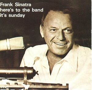 FRANK-SINATRA-Heres-To-The-Band-Its-Sunday-PICTURE-SLEEVE-7-45-rpm-NEW