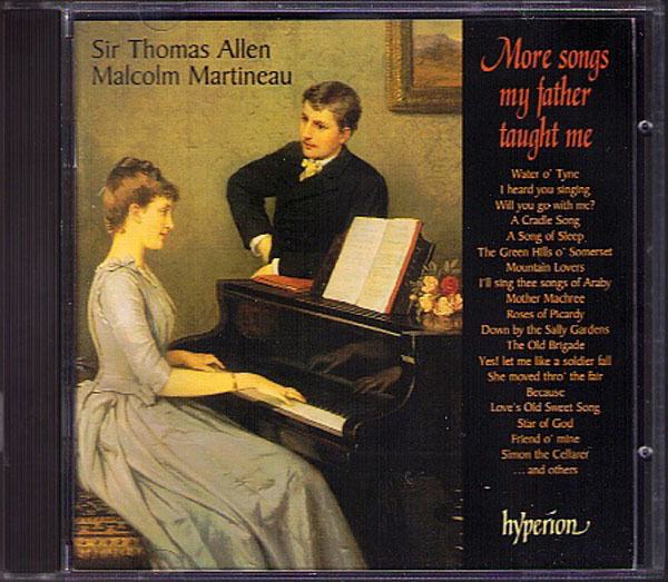 Thomas ALLEN More Songs My Father Taught Me HYPERION CD Water o'Tyne Cradle Song