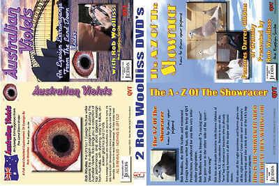 Rob Woolliss Set 1 - Showracers DVD & AUSTRALIAN VIOLETS DVD, Racing Pigeons