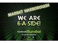 Market Harborough 6-a-side Teams Needed!
