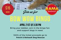 Bow Wow Charity BINGO! $$$