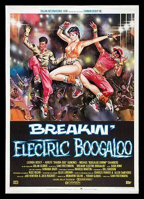 BREAKIN 2 ELECTRIC BOOGALOO BREAK DANCE DANCING MOVIE POSTER EIGHTIES 80'S 1980S