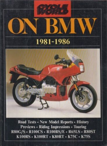 BMW R65LS R80ST/RT R100RS/CS K75C/S & K100RT (1981-1986) PERIOD ROAD TESTS BOOK