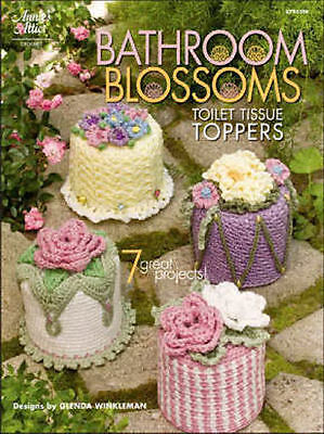 Bathroom Blossoms Toilet Tissue Toppers Crochet Patterns Annie's Attic NEW (Toilet Toppers)