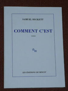 Comment C'est .... French book by Samuel Beckett