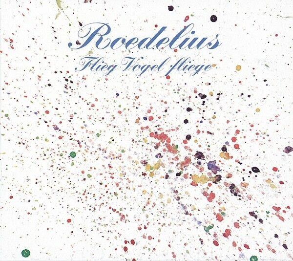 ROEDELIUS - FLIEG VOGEL FLIEGE  CD NEU