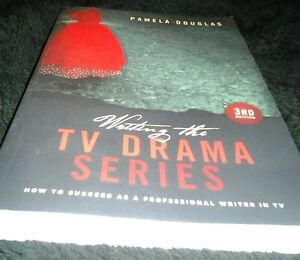Writing the TV Drama Series [3rd Ed]