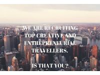 RECRUITING SERIOUS ENTREPRENEURS AND TRAVELLERS NOW!