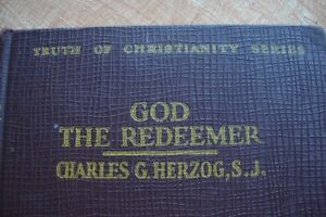 livre religieux God the Redeemer by Charles G. Herzog 1929