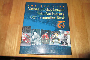 The Official NHL 75th Anniversary Commemorative Book