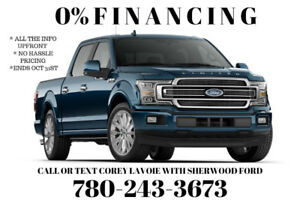 0% Ford Financing Call or Text Corey Lavoie with Sherwood Ford