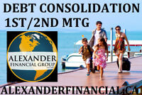 DEBT CONSOLIDATION, 1ST/2ND MORTGAGES, LIVE COMFORTABLE!