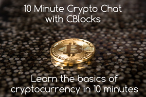 Learn about Bitcoin in 10 minutes with CBlocks free