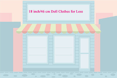 18 Inch/46 Cm Doll Clothes For Less