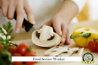 Become a Certified Food Service Worker (FSW) in 8 weeks