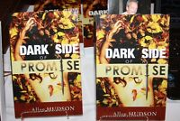 Dark Side of a Promise. For sale by the Author.