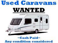 CARAVANS WANTED!!!!!