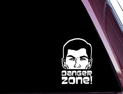 Sterling Archer Danger Zone!- DIE CUT Decal  Sticker NOT PRINTED (A-44)