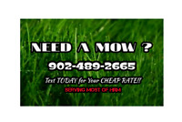 NEED A MOW ? ODDJOBS? PICK UP OR DELIVERY?