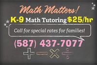 SUMMER SPECIAL: K-9 MATH TUTOR $25/HR!