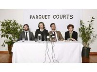 PARQUET COURTS - DOWNSTAIRS STANDING - O2 FORUM KENTISH TOWN - TUES 11/10 - £18.50!