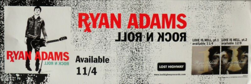 """RYAN ADAMS """"ROCK N ROLL - AVAILABLE 11/4"""" U.S. PROMO POSTER / BANNER"""