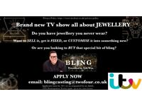 Do you need an expert jewellers advice on something? New TV show wants to hear from you!
