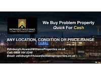 Property in any condition wanted for purchase or rent- Edinburgh area