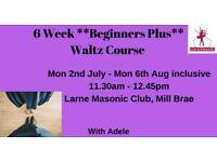 6 WK Beginners PLUS Ballroom Dance Course *Waltz* - Starts Mon 2nd July 2018 - Larne, 11.30am