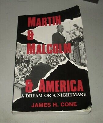 Martin and Malcolm and America by James H. Cone SIGNED (PB,