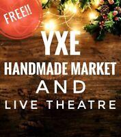 YXE Handmade Market and Live Theatre
