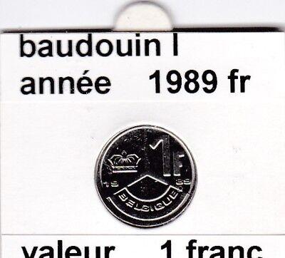 FB 2 )pieces de baudouin  1 francs 1989  belgique