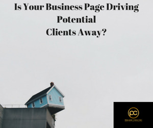 Is Your Business Page Driving Away Potential Clients?