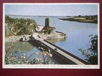 POSTCARD WEXFORD FERRYCARRIG - IRELANDS OLDEST CASTLE