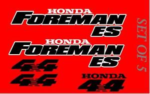 Honda Foreman 450 Trx450  ES Stickers Decal Emblem Kit Of 5 1996-2006
